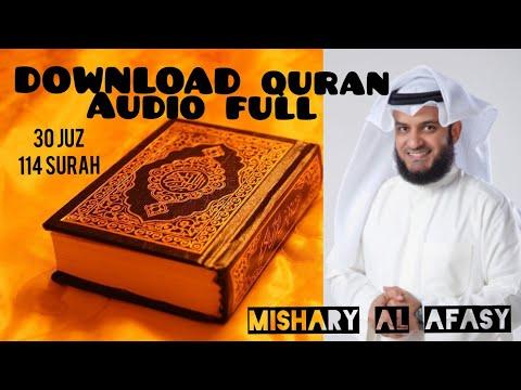 Download  Full Quran 30 Juz 114 Surah By Mishary Al Afasy