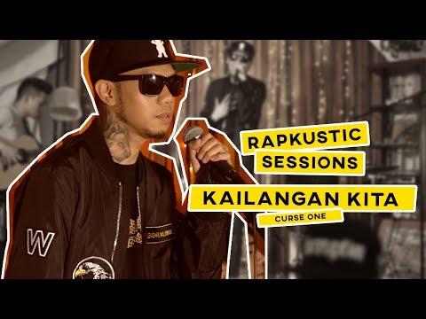 RAPKUSTIC SESSIONS: Kailangan Kita | Curse One