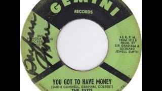 The Exits - You Got to Have Money   ( Northern Soul )