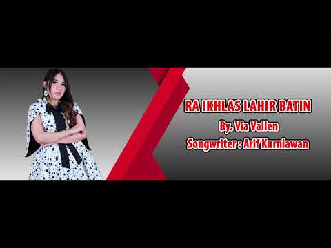 Via Vallen - Ra Ikhlas Lahir Batin [OFFICIAL LYRIC]