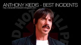 Anthony Kiedis - Best Incidents | Red Hot Chili Peppers