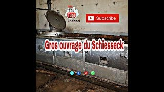 Maginot-Linie Gros ouvrage du Schiesseck Lost Place