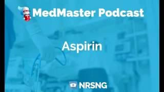 Aspirin Nursing Considerations, Side Effects, and Mechanism of Action Pharmacology for Nurses
