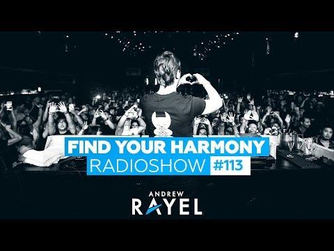 Andrew Rayel & Alex Leavon - Find Your Harmony Radioshow #113