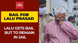 Lalu Prasad Gets Bail In Chaibasa Treasury Case But To Remain In Jail