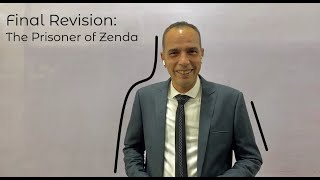 Final Revision: The Prisoner of Zenda By: Ahmed Zakaria Elhakeem
