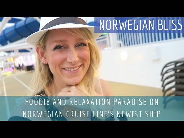 Foodie and Relaxation Paradise on Norwegian BLISS