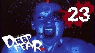 Deep Fear Disc 2 Part 1/20