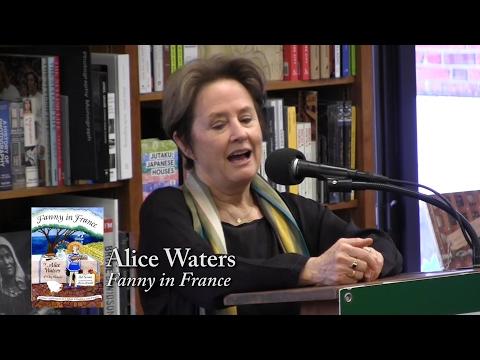 """Alice Waters, """"Fanny in France"""""""