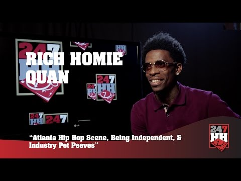 Rich Homie Quan - Atlanta Hip Hop Scene, Being Independent, Industry Pet Peeves (247HH Exclusive)