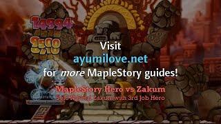 Ayumilove MapleStory Zakum vs Hero  3rd & 4th Job Solo Normal Mode