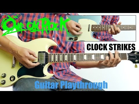 ONE OK ROCK - Clock Strikes (Guitar Playthrough Cover By Guitar Junkie TV) HD