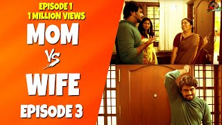 Mom Vs Wife | Koodu Vittu Koodu Paaithal | Mini Series #Ep3 | Sillaakki Dumma