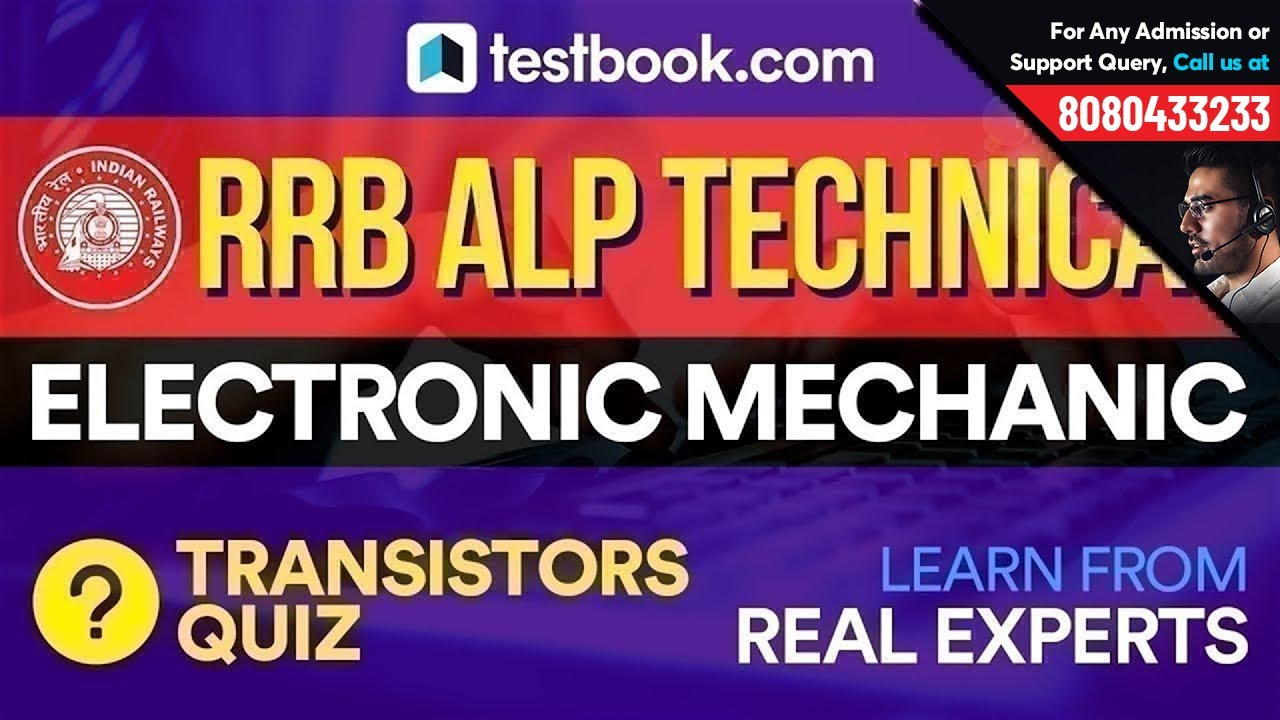 RRB ALP Technical Questions for Electronic Mechanic | Transistors Quiz by  Real Subject Experts