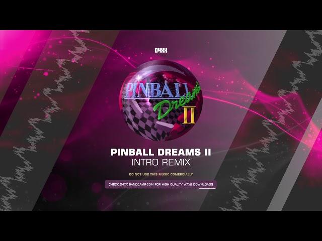 DOS REMIX - Anthony N. Putson - Pinball Dreams II Intro (Remix) [HQ]