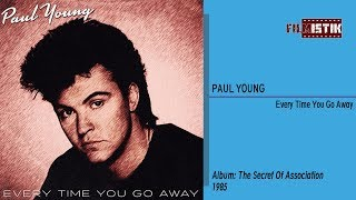 Paul Young - Everytime You Go Away / HQ