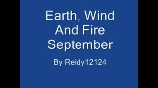 Earth, Wind, and FIre--SEPTEMBER (Official lyrics)
