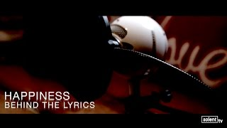 Happiness - Behind the Lyrics