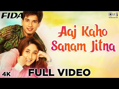 Aaj Kaho Sanam Jitna Full Video - Fida | Shahid Kapoor, Kareena Kapoor | Alka Yagnik, Kumar Sanu