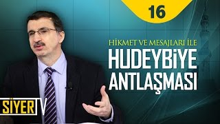 Hikmet ve Mesajları İle Hudeybiye Antlaşması | Prof. Dr. Casim Avcı (16. Ders)