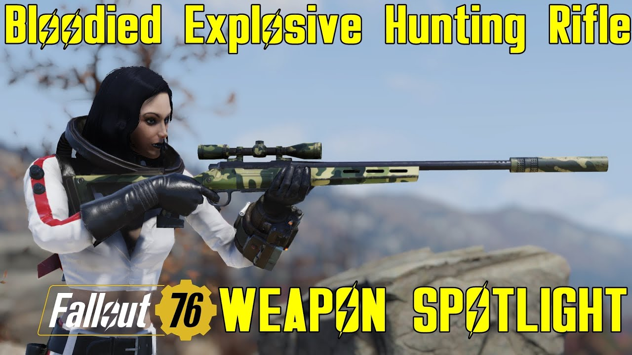 Fallout 76: Weapon Spotlights: Bloodied Explosive Hunting Rifle