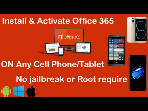 How To Download & Activate Office 365 On Any Mobile Phone Or Tablet - 2020