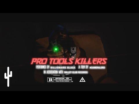 Billionaire Black – 'PRO TOOLS KILLERS' | OFFICIAL MUSIC VIDEO