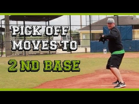How to pick off baserunners (2 of 3) Pick off moves to 2nd