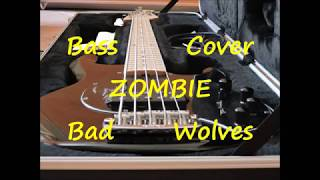 Bad Wolves - Zombie (BASS COVER)
