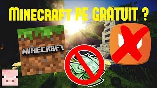 Comment avoir Minecraft PE gratuitement (sans aptoide)