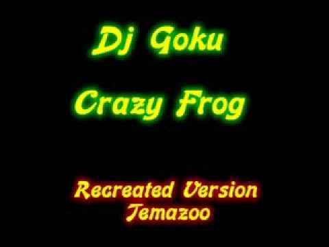 Dj Goku - Crazy Frog