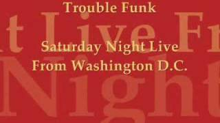 Trouble Funk ~ A-Groove/That