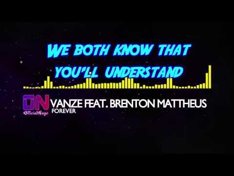 Vanze feat. Brenton Mattheus - Forever [Lyrics]