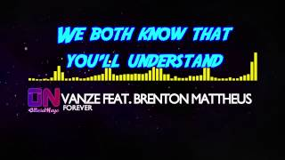 Vanze feat. Brenton Mattheus - Forever [Lyric Video]