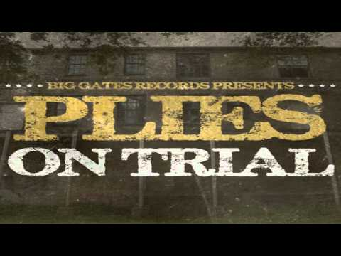 Plies - Not A Game - On Trial Mixtape