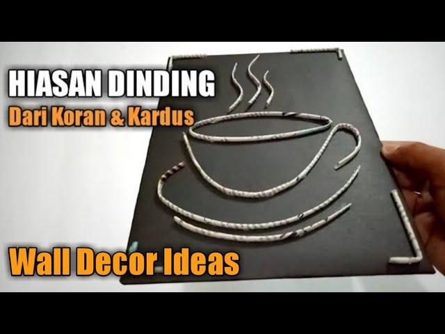 Ide Kreatif Dari Koran & Kardus Bekas | Hiasan Dinding Dari Koran dan Kardus