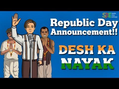 Desh Ka Nayak || Shukla Diaries - Repulic Day Announcement || Shudh Desi Endings
