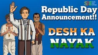 Desh Ka Nayak || Shukla Diaries Repulic Day Announcement || Shudh Desi Endings