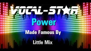 Little Mix - Power (Karaoke Version) with Lyrics HD Vocal-Star Karaoke