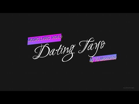 lyrics of dating tayo with spoken words
