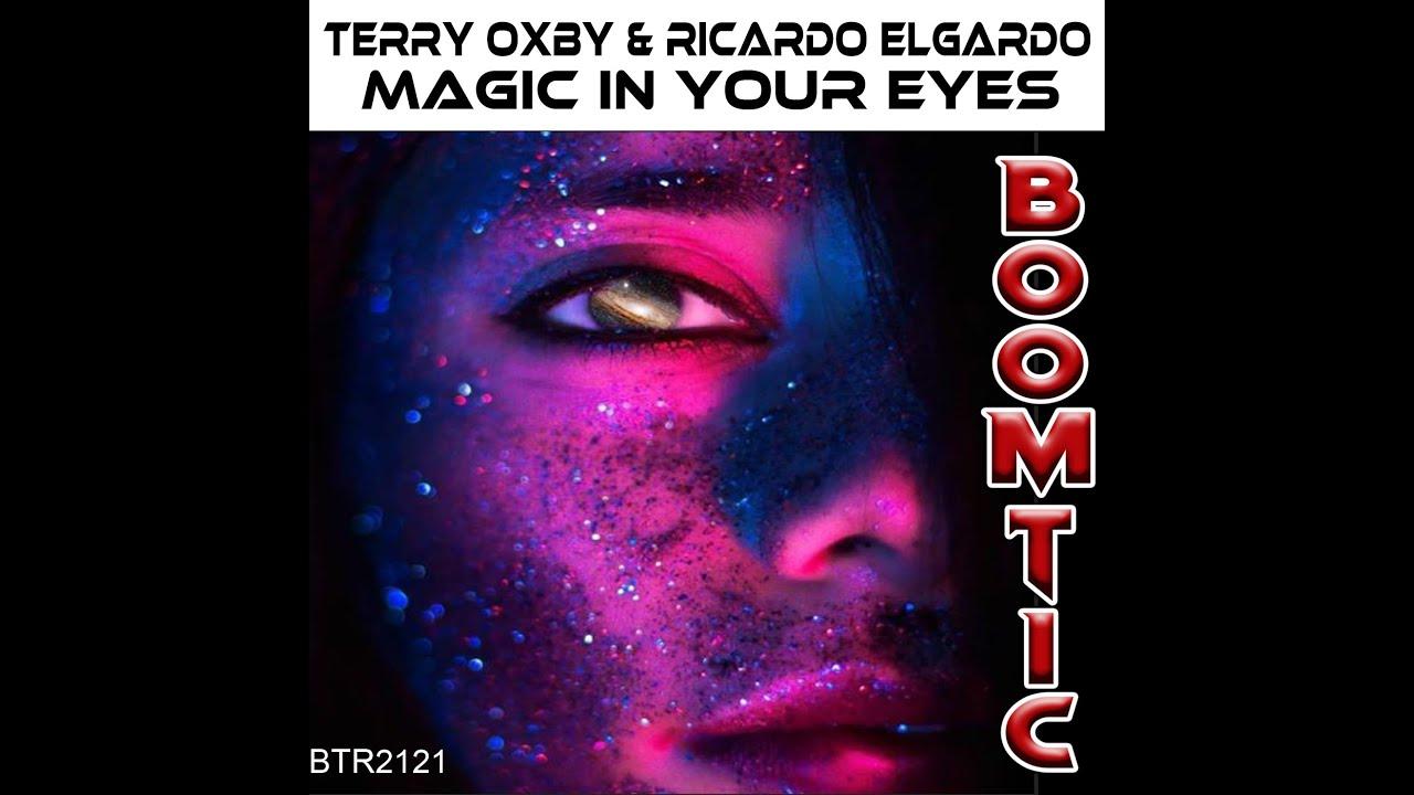 Terry Oxby & Ricardo Elgardo - Magic In Your Eyes