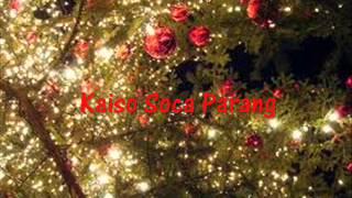 Christmas - Kaiso Soca Parang Mix 1