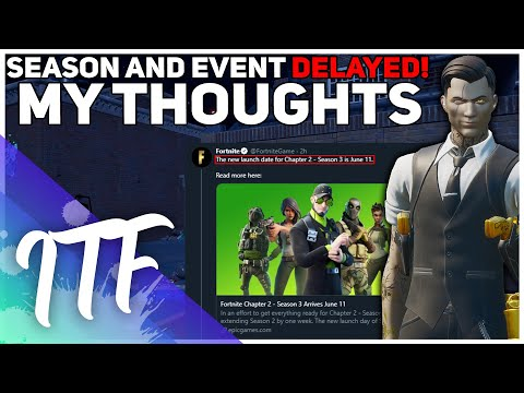 The Season AND Event Got DELAYED! (Fortnite Battle Royale)