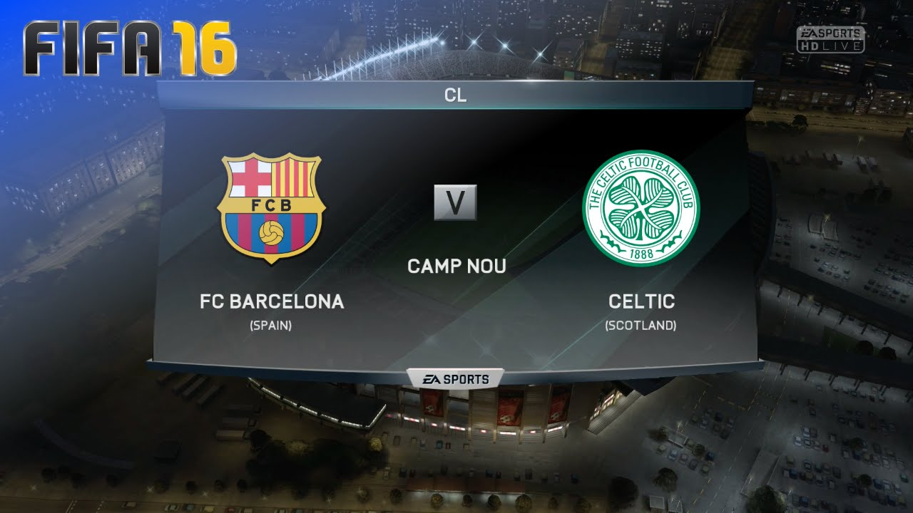36ba6de0f FIFA 16 - FC Barcelona vs. Celtic FC   Camp Nou (Season  16  17 ...