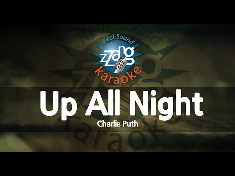 Charlie Puth-Up All Night (MR) (Karaoke Version) [ZZang KARAOKE]