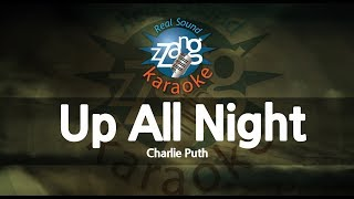 Charlie Puth-Up All Night (MR) (Karaoke Version) [ZZang KARAOKE]