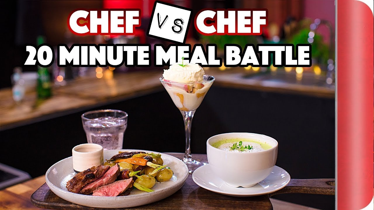 Chef Vs Chef ULTIMATE 20 MINUTE MEAL BATTLE