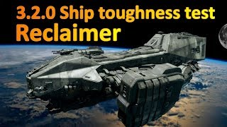 3.2.0 Ship toughness test: Reclaimer - King of the hill