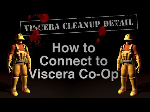 Tutorial - How To Connect To A Co-Op Viscera: Cleanup Detail Game