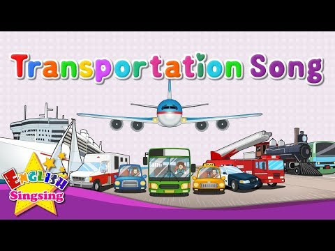 Transportation Song - Vehicle Song - Cars, Boats, Trains, Pl
